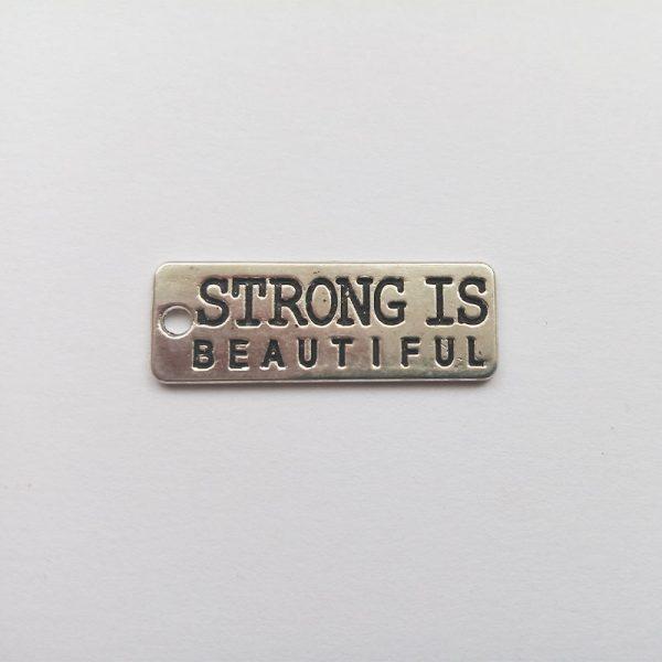 Fém függő fityegő charm ezüst színű Strong is beautiful fitness fitt strongfirst edzés sport